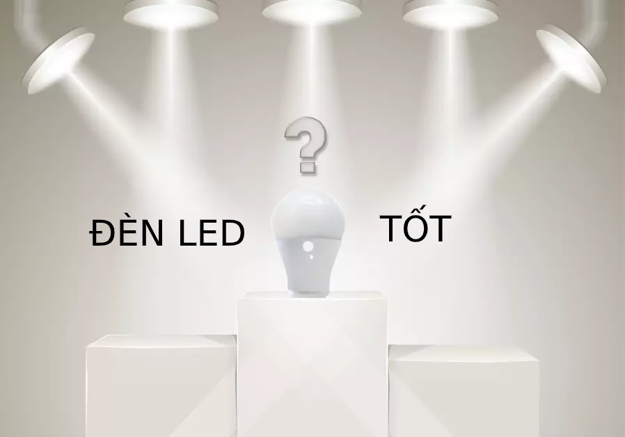 đèn led tốt